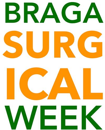 BSWeek - BRAGA SURGICAL WEEK 2018