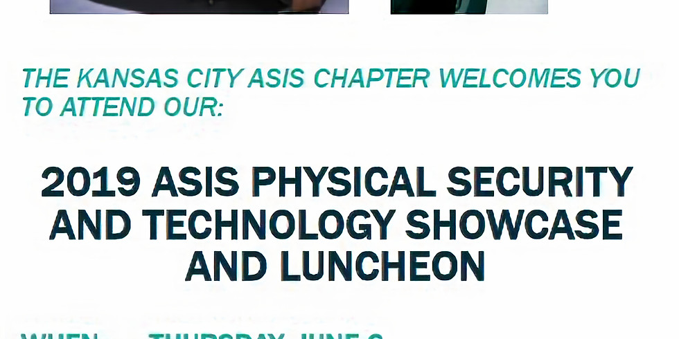 2019 ASIS Physical Securty and Technology Showcase and Luncheon
