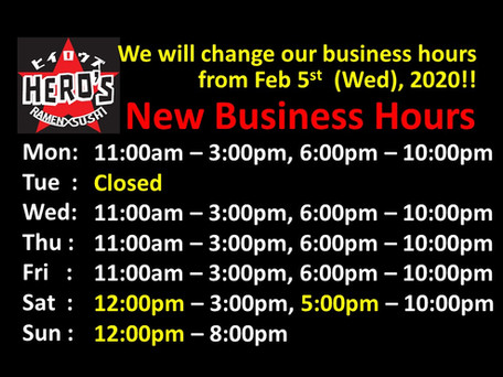 New Business Hours starting Feb 5th, 2020