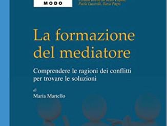 """RECENSIONE DE """"LA FORMAZIONE DEL MEDIATORE"""" (MARIA MARTELLO)"""