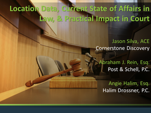Location Data, Current State of Affairs in Law, & Practical Impact in Court as Presented to Fede