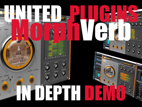 United Plugins Muramasa MorphVerb In-Depth Demo