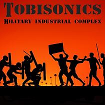 Tobisonics Military Industrial Complex C