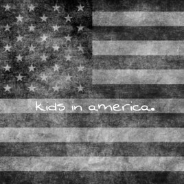"of Verona ""Kids in America"""