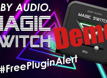Free Plugin: Baby Audio Magic Switch Demo
