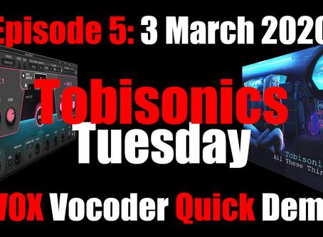 Tobisonics Tuesdays Ep5: 3rd March 2020 Waves OVOX Vocoder Vocal Thickening Quick Demo