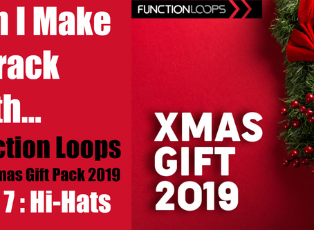Can I Make a Track with the Function Loops Christmas Pack? Part 7: Berzerk Hi-Hats!