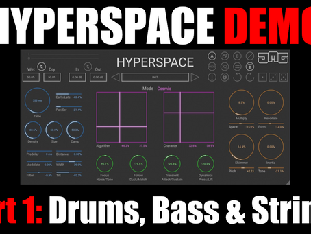 Hyperspace In-Depth Demo Part 1: Walk Through, Drums, Bass & Synth Strings