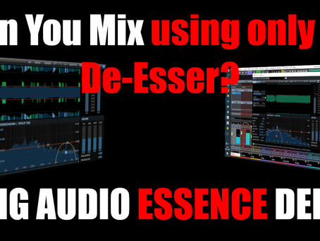 DMG Essence Demo : Can You Mix Only Using a De Esser?