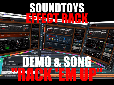 "Soundtoys Effect Rack Demo & Song ""Rack 'Em Up"""