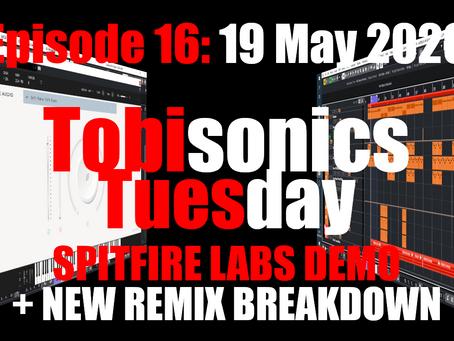 Tobisonics Tuesday EP16: Spitfire Audio LABS Demo & Higher Remix Production Breakdown