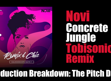 """Novi """"Concrete Jungle (Tobisonics Remix)"""" Production Breakdown: The Pitch Drop"""