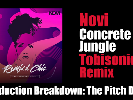 "Novi ""Concrete Jungle (Tobisonics Remix)"" Production Breakdown: The Pitch Drop"