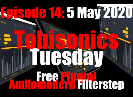 Free Plugin Audiomodern Filterstep Quick Demo (Tobisonics Tuesday EP14 May 5th 2020)