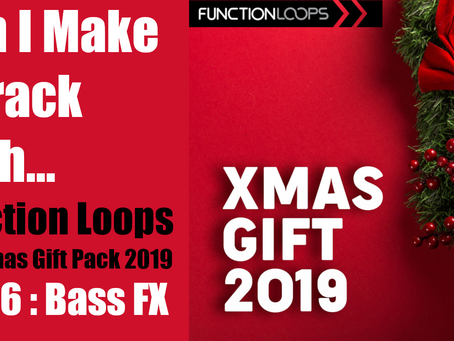 Can I Make a Track with the Function Loops Christmas Pack? Part 6: Volcano Bass!