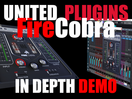 United Plugins FireCobra Saturation Plugin In-Depth Demo