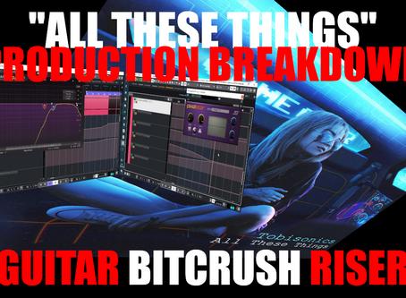 "Tobisonics ""All These Things"" Production Breakdown: ""Guitar Bitcrush Riser"""