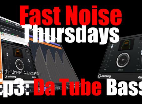 Adding Flavor to a Bassline with Steinberg Da Tube (Fast Noise Thursdays: Ep.3 Da Tube Bass)