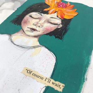 Of course I'll wait | Helen Platania Art