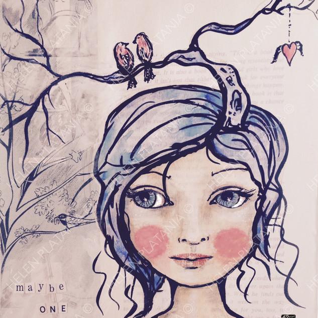 Maybe one day   Helen Platania Art