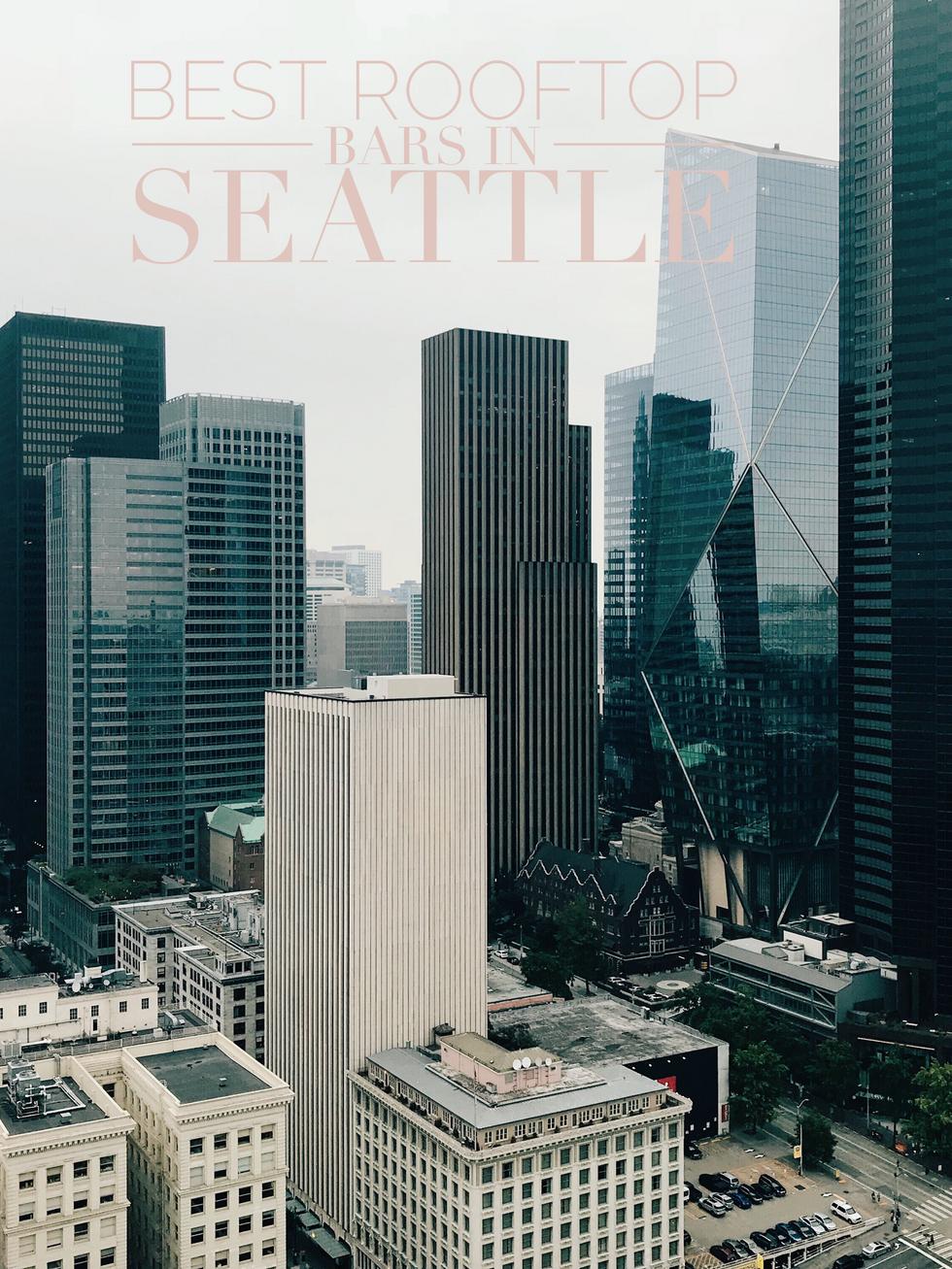 Best Rooftop Bars - Seattle, Part 1