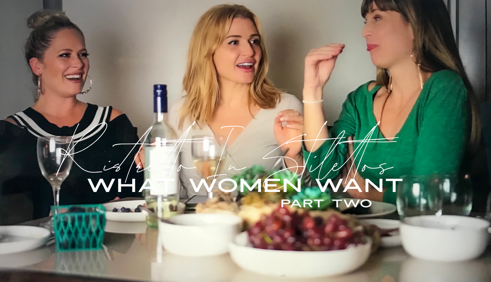 What Women Want - Part Two