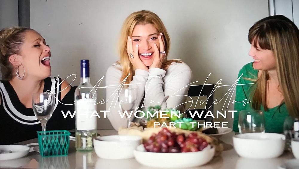 What Women Want Part Three Ristretto In Stilettos