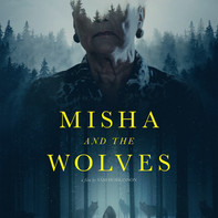 Misha & the Wolves (Foster)