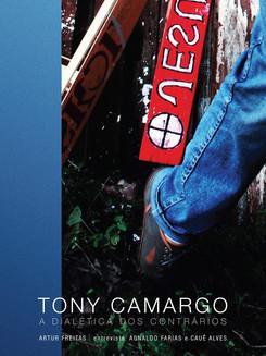 Tony Camargo e a dialética dos contrários