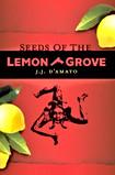 Seeds of the Lemon Grove