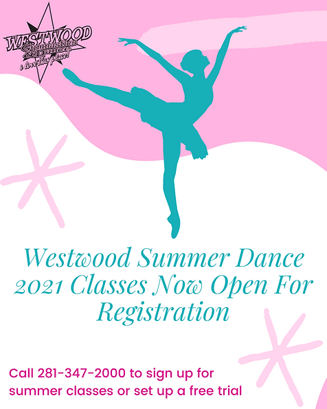 Westwood Summer Dance Classes Now Open F