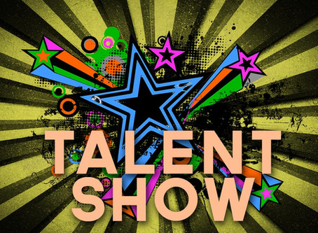 Talent Show Entries Due Today!
