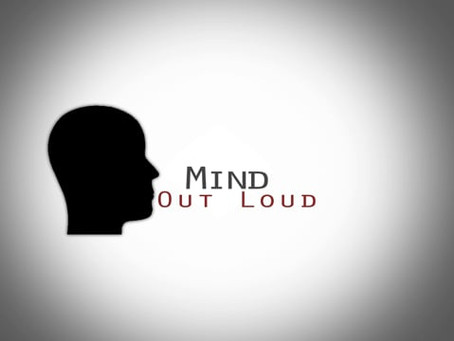 MIND OUT LOUD - Mental Health for Encore Students