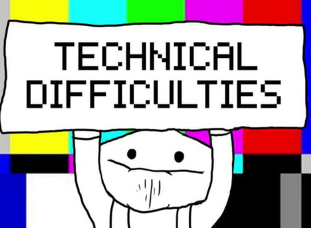 Wednesday Technical Troubleshooting - Don't Panic!