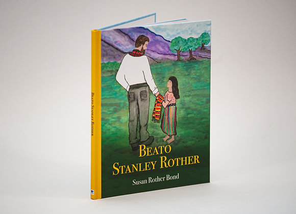 Blessed Stanley Rother (Spanish, hardback) by Sue Rother Bond
