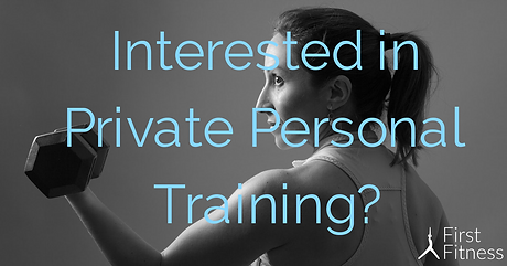 Interested in Private Personal Training