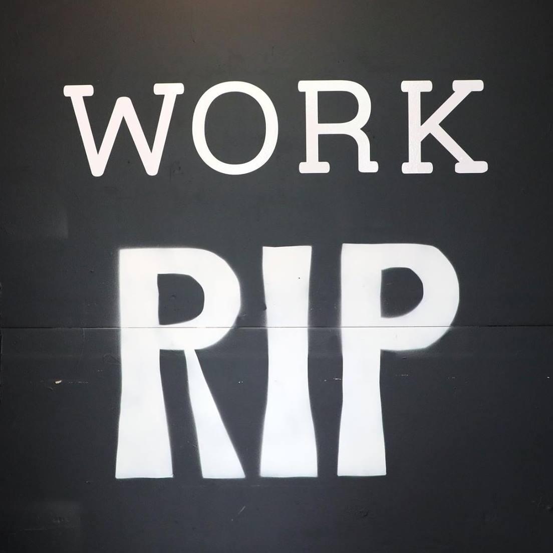 WORK RIP 2018