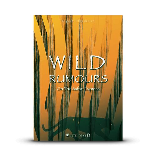 Wild Rumours On The Safari Express (E-Book)