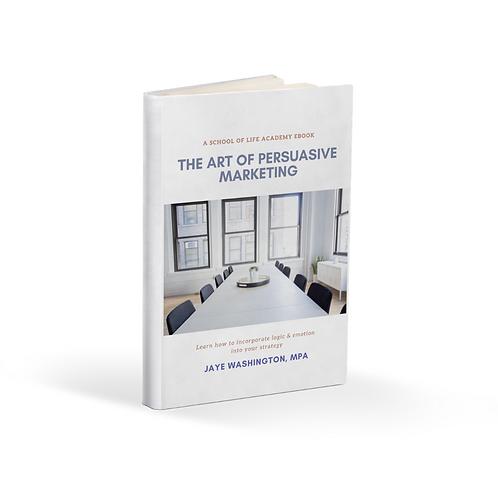 The Art of Persuasive Marketing- eBook