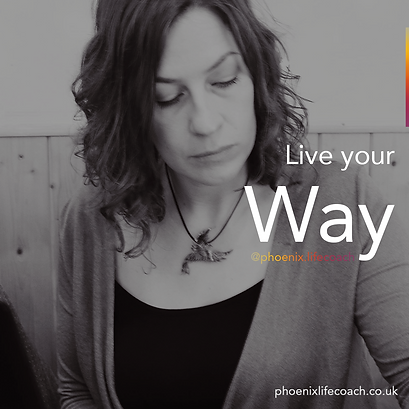 Live Your Way with Confidence, Phoenix Life and Wellbeing Coaching, Bristol