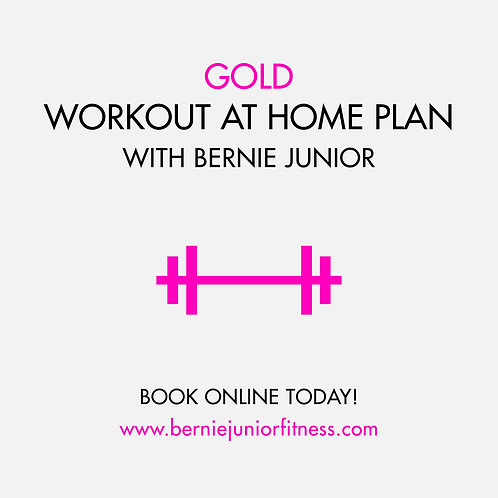 GOLD: WORKOUT AT HOME PLAN