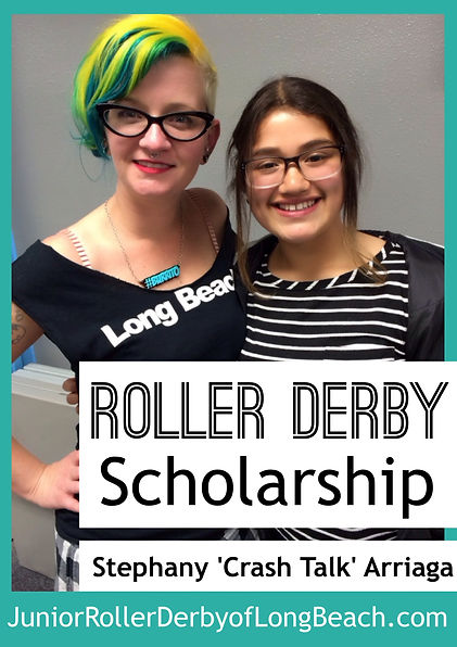 Long Beach Junior Roller Derby, scholarship, stephany arriaga
