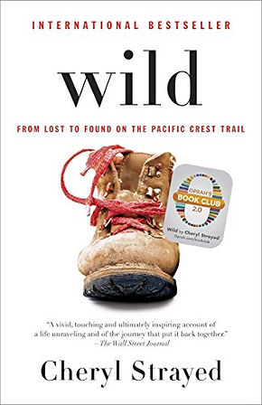 Cheryl Strayed's memoir Wild about the Pacific Crest Trail