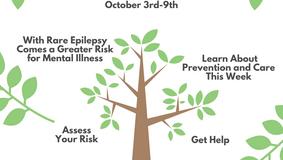 Mental Illness Awareness Week and the Rare Epilepsies - Oct. 3-9th