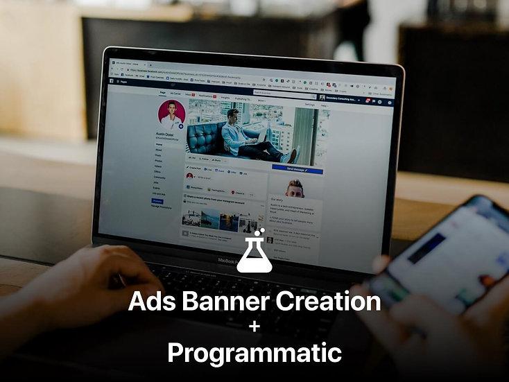 Ads Banner Creation (2 Sets) + Programmatic