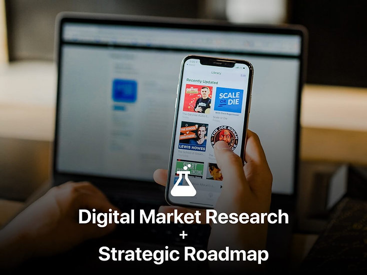 Digital Market Research + Strategic Roadmap