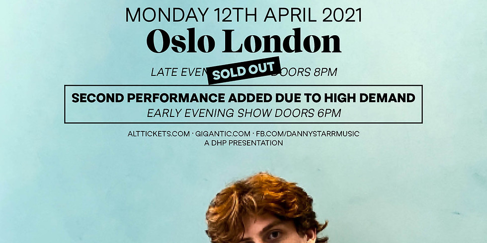 (SOLD OUT) Danny Starr, Live at Oslo Hackney - Socially Distanced (RE-SCHEDULED)