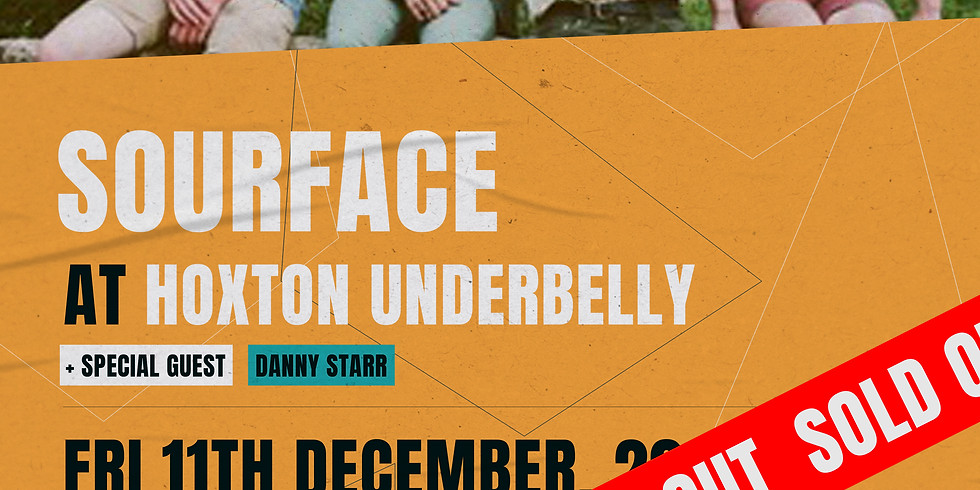 (SOLD OUT) HOT VOX Presents: Sourface + Special Guest: Danny Starr