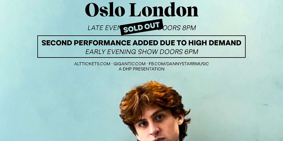 Danny Starr, Live at Oslo Hackney (EARLY EVENING SHOW) - Socially Distanced