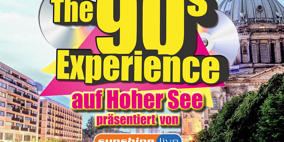 The 90s Experience - Partyschiff Berlin 2021